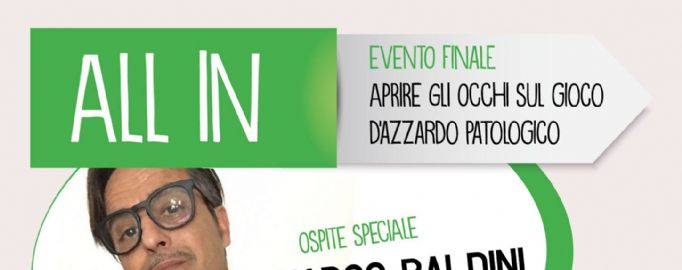 EVENTO ALL IN - evento finale gioco d'azzardo patologico